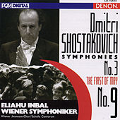 Shostakovich: Symphonies No. 9 & No. 3 by Eliahu Inbal