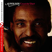 Count The Days (Digitally Remastered) by Al Wilson