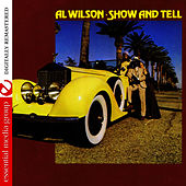 Show And Tell (Digitally Remastered) by Al Wilson