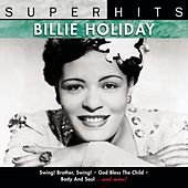 Super Hits: Billie Holiday by Billie Holiday
