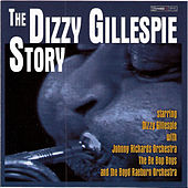 The Dizzy Gillespie Story by Dizzy Gillespie