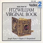Music from the Fitzwilliam Virginal Book by Joseph Payne