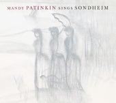 Mandy Patinkin Sings Sondheim by Mandy Patinkin