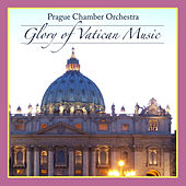 Glory Of Vatican Music by Various Artists