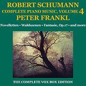 Schumann: Piano Music (Complete), Volume IV by Peter Frankl