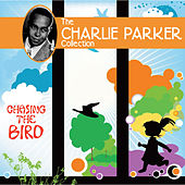Chasing The Bird by Charlie Parker