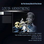 On The Sunny Side Of The Street by Louis Armstrong