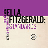 Standards (Great Songs/Great Performances) by Ella Fitzgerald