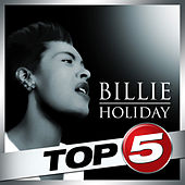 Top 5 - Billie Holiday - EP by Billie Holiday