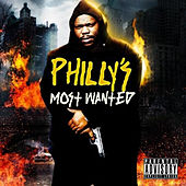 Philly's Most Wanted by Beanie Sigel