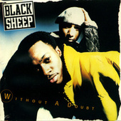 Without A Doubt by Black Sheep