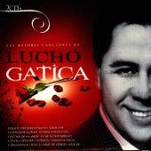 Las Mejores Canciones de Lucho Gatica (The Best Songs Of Lucho Gatica) by Lucho Gatica