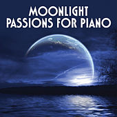 Moonlight Passions For Piano by Various Artists