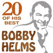 20 Of His Best by Bobby Helms