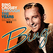 Through the Years Volume 5 by Bing Crosby