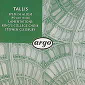 Tallis: Spem in alium; The Lamentations of Jeremiah by Choir of King's College, Cambridge