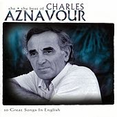 She (The Best Of) by Charles Aznavour