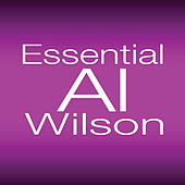 Essential Al Wilson by Al Wilson