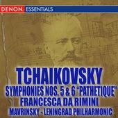 Tchaikovsky: Symphonies Nos. 5 & 6, Francesca di Rimini by Yevgeni Mravinsky