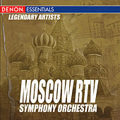 Legendary Artists: Moscow RTV Symphony Orchestra by Various Artists