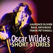 Oscar Wilde's Short Stories by Various Artists