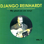 Un Geant Sur Son Nuage (A Giant on His Cloud) Vol. 3 by Django Reinhardt