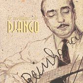 Le Meilleur De Django (The Best Of Django) by Django Reinhardt