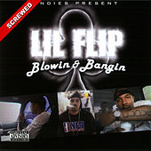 Blowin & Bangin - Screwed by Lil' Flip