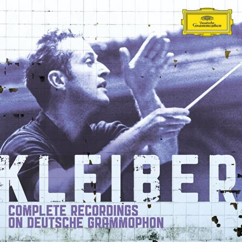 Carlos Kleiber - Complete Recordings on Deutsche Grammophon by Various Artists