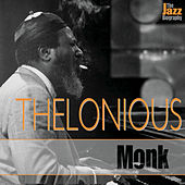 The Jazz Biography by Thelonious Monk