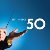 50 Best Classics by Various Artists