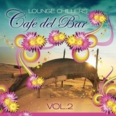 Cafe Del Bar Lounge Chillers Vol.2 by Various Artists