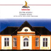 Kodaly: Chamber Works by Various Artists