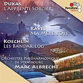 Dukas: L'apprenti sorcier - Ravel: Ma mere l'oye - Koechlin: Les bandar-log, Op. 176 by Marc Albrecht