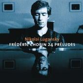 Chopin : Preludes, Ballades Nos 3 & 4, Nocturnes by Lung Leg