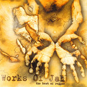 Works of Jah, Volume One by Various Artists
