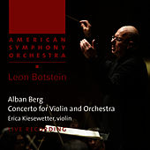 Berg: Concerto for Violin and Orchestra by American Symphony Orchestra