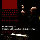 Wagner: Tristan und Isolde - Prelude & Liebestod by American Symphony Orchestra