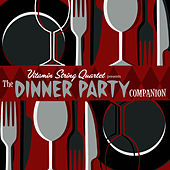 Vitamin String Quartet: The Dinner Party Companion by Vitamin String Quartet