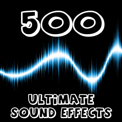500 Ultimate Sound Effects by Dr. Sound Effects