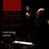 Bridge: Isabella - Symphonic Poem by American Symphony Orchestra