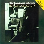 The London Collection 2 by Thelonious Monk