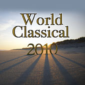World Classical 2010 by Various Artists