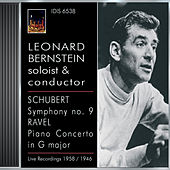 Schubert, F.: Symphony No. 9 / Ravel, M.: Piano Concerto in G Major (Bernstein, Boston Symphony, Philharmonia Orchestra, Bernstein) (1946, 1957) by Leonard Bernstein