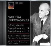 Schumann, R.: Symphonies Nos. 1 and 4 (Berlin Philharmonic, Vienna Philharmonic, Furtwangler) (1951, 1953) by Wilhelm Furtwangler