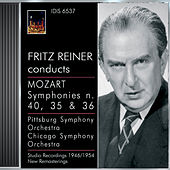 Mozart, W.A.: Symphonies Nos. 35, 36 and 40 (Pittsburgh Symphony, Chicago Symphony, Reiner) (1946, 1947, 1954) by Fritz Reiner