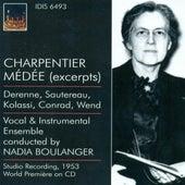 Charpentier, M.-A.: Medee / Monteverdi, C.: Madrigals (Boulanger) (1937, 1953) von Various Artists