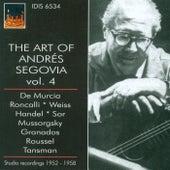 Guitar Recital: Segovia, Andres - Murcia, S. / Roncalli, L. / Weiss, S.L. / Handel, G.F. / Sor, F. (The Art of Andres Segovia, Vol. 4) (1952-1958) by Andres Segovia