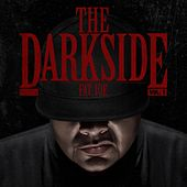 The Darkside Vol. 1 by Fat Joe