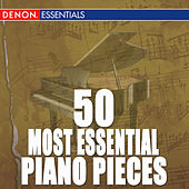 50 Most Essential Classical Piano Pieces by Various Artists